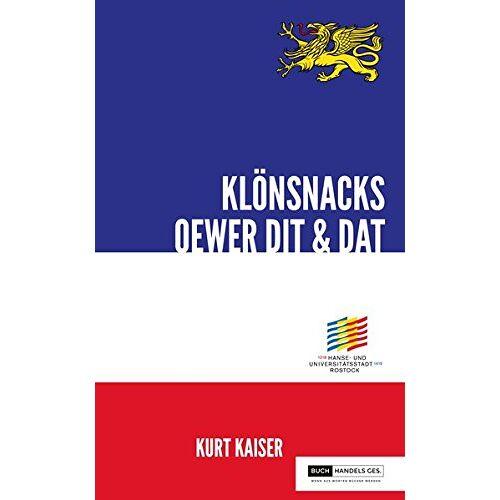 Kurt Kaiser - 800 Jahre Rostock - Klönsnack oewer Dit & Dat (800 Jahre Rostock / Mien Rostocker Chronik) - Preis vom 08.05.2021 04:52:27 h