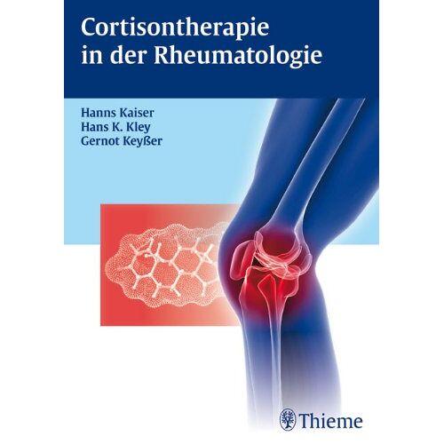 Hanns Kaiser - Cortisontherapie in der Rheumatologie - Preis vom 11.05.2021 04:49:30 h