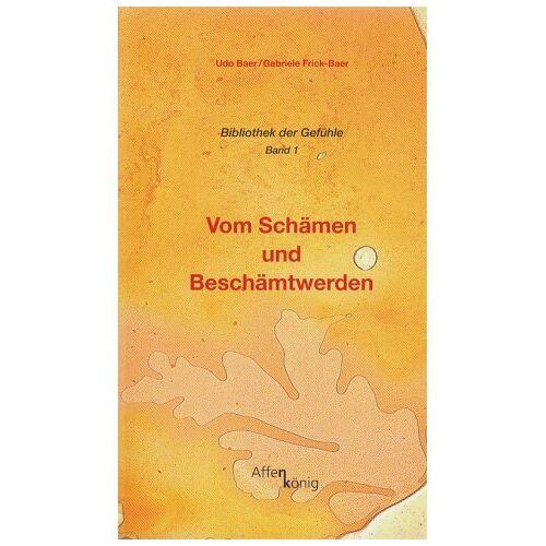 Udo Baer - Vom Schämen und Beschämtwerden - Preis vom 27.02.2021 06:04:24 h