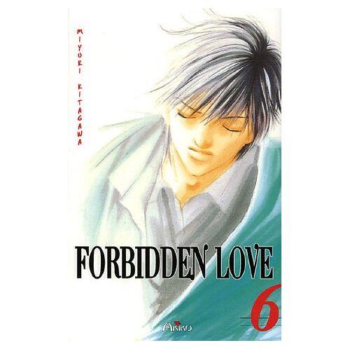 Miyuki Kitagawa - Forbidden Love, Tome 6 : - Preis vom 09.05.2021 04:52:39 h