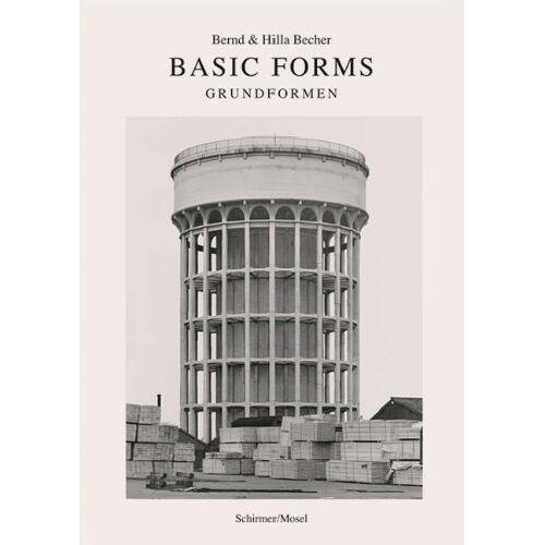 Bernd und Hilla Becher - Bernd & Hilla Becher: Basic Forms - Grundformen: Neuauflage - Preis vom 17.04.2021 04:51:59 h