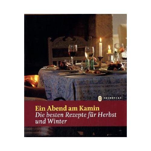 - Ein Abend am Kamin: Die besten Rezepte für Herbst und Winter - Preis vom 11.05.2021 04:49:30 h