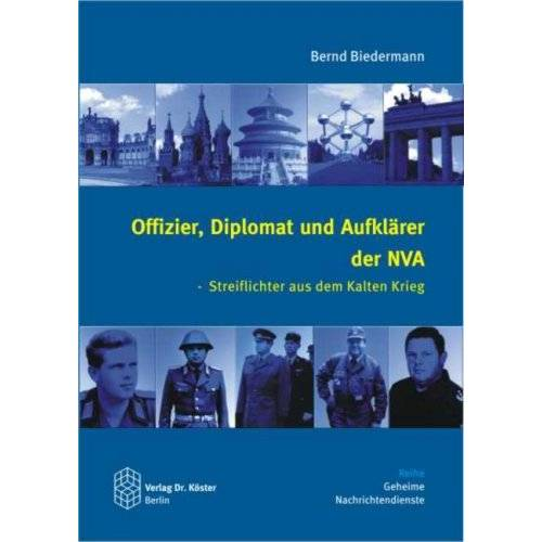 Bernd Biedermann - Offizier, Diplomat und Aufklärer der NVA - Preis vom 27.02.2021 06:04:24 h