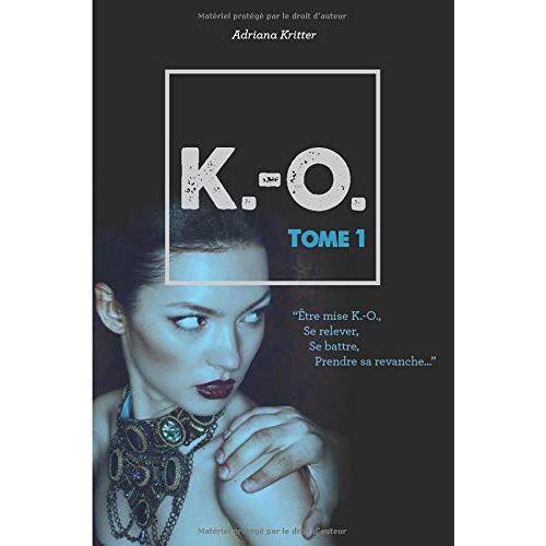 Adriana Kritter - K.-O. Tome 1 - Preis vom 10.04.2021 04:53:14 h