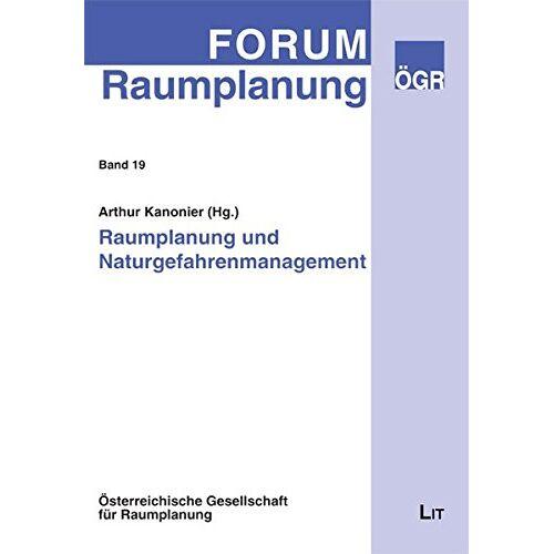 Österreichische Gesellschaft für Raumplanung - Raumplanung und Naturgefahrenmanagement (Forum Raumplanung) - Preis vom 16.05.2021 04:43:40 h