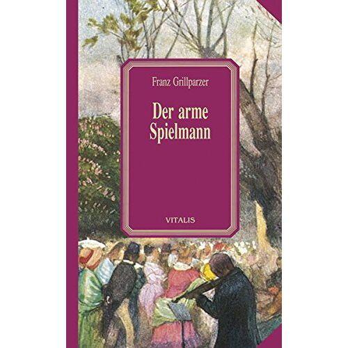 Franz Grillparzer - Der arme Spielmann - Preis vom 22.02.2021 05:57:04 h