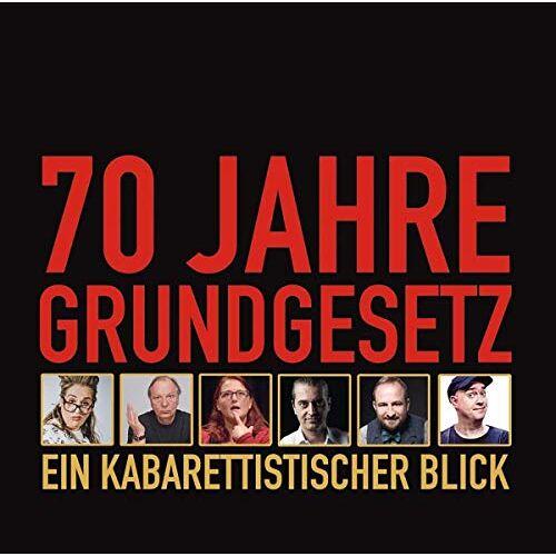- 70 Jahre Grundgesetz. Ein Kabarettistischer Blick.: WortArt - Preis vom 20.10.2020 04:55:35 h
