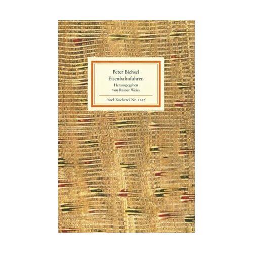 Peter Bichsel - Eisenbahnfahren (Insel Bücherei) - Preis vom 16.01.2021 06:04:45 h