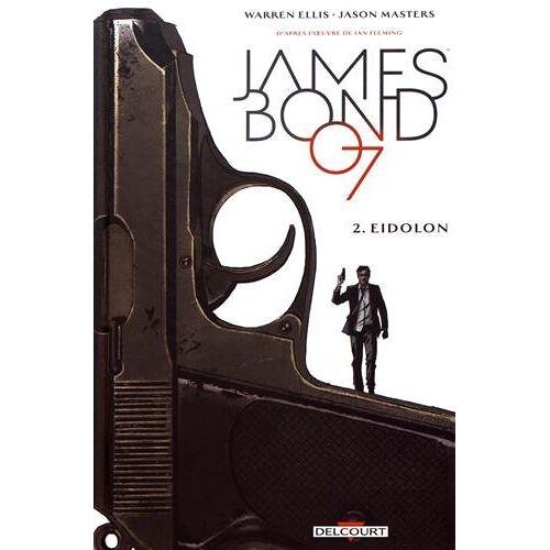 - James Bond, Tome 2 : Eidolon - Preis vom 03.09.2020 04:54:11 h