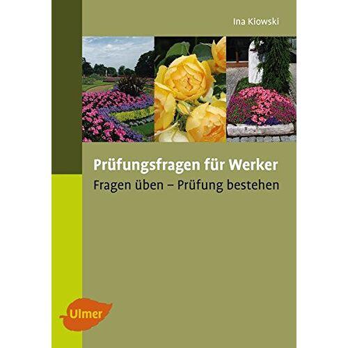 Ina Kiowski - Prüfungsfragen für Werker: Fragen üben, Prüfung bestehen - Preis vom 20.10.2020 04:55:35 h