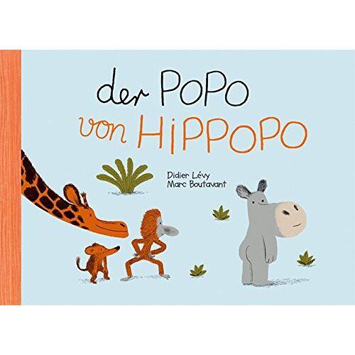Marc Boutavant - Der Popo von Hippopo - Preis vom 20.10.2020 04:55:35 h