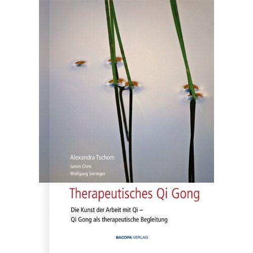 Alexandra Tschom - Therapeutisches Qi Gong: Die Kunst der Arbeit mit Qi, Qi Gong als therapeutische Begleitung - Preis vom 23.02.2021 06:05:19 h