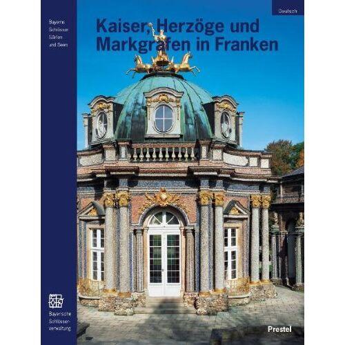 Krückmann, Peter O. - Kaiser, Herzöge und Markgrafen in Franken - Preis vom 22.02.2021 05:57:04 h
