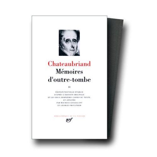 Chateaubriand, François-René de - Chateaubriand : Mémoires d'outre-tombe, tome 2 (Pleiade) - Preis vom 16.04.2021 04:54:32 h