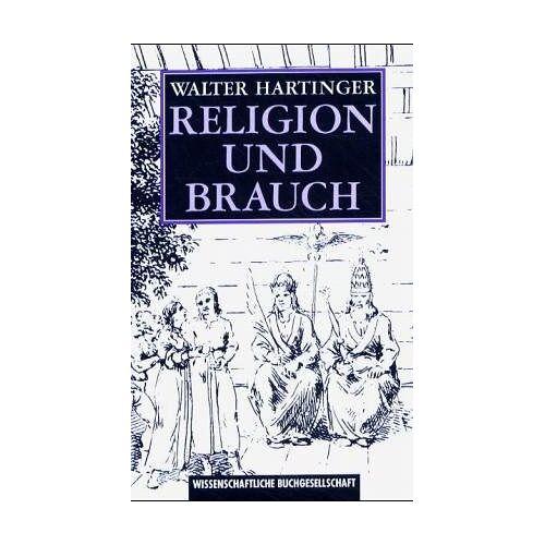 Walter Hartinger - Religion und Brauch - Preis vom 09.04.2021 04:50:04 h