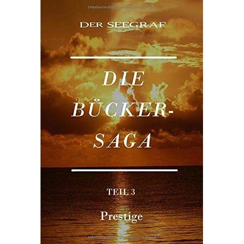 Wendtner, Bernhard C. - Prestige (Die Bücker-Saga, Band 3) - Preis vom 15.04.2021 04:51:42 h