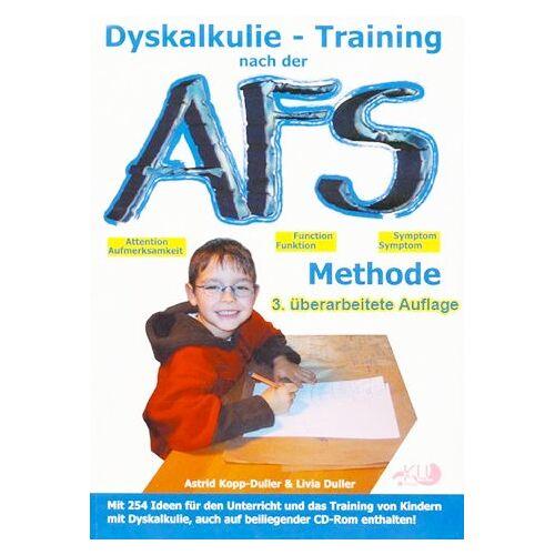 Astrid Kopp-Duller - Dyskalkulie - Training nach der AFS-Methode: Eine methodische Handreichung mit vielen praktischen Ideen für den Unterricht und das Training von Kindern mit Dyskalkulie oder Rechenschwäche - Preis vom 13.05.2021 04:51:36 h
