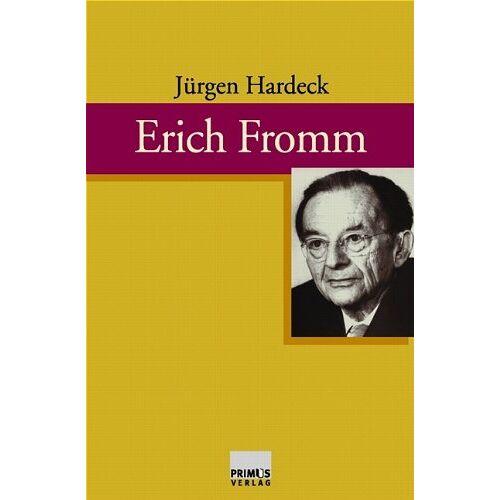 Jürgen Hardeck - Erich Fromm. Leben und Werk - Preis vom 18.10.2020 04:52:00 h