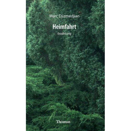 Marc Djizmedjian - Heimfahrt - Preis vom 12.05.2021 04:50:50 h