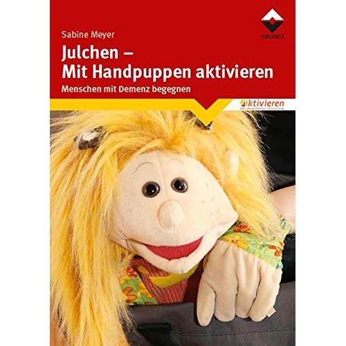 Sabine Meyer - Julchen - Mit Handpuppen aktivieren: Menschen mit Demenz begegnen - Preis vom 15.05.2021 04:43:31 h