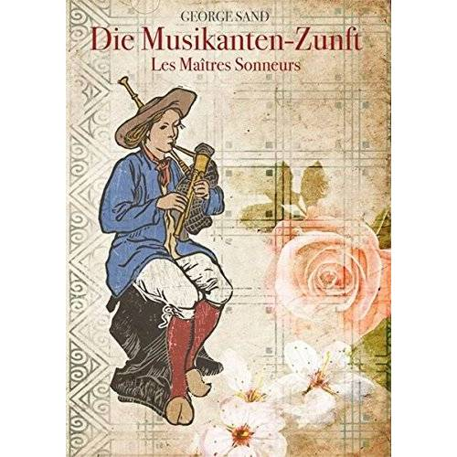 George Sand - Die Musikanten-Zunft - Preis vom 07.07.2020 05:03:36 h