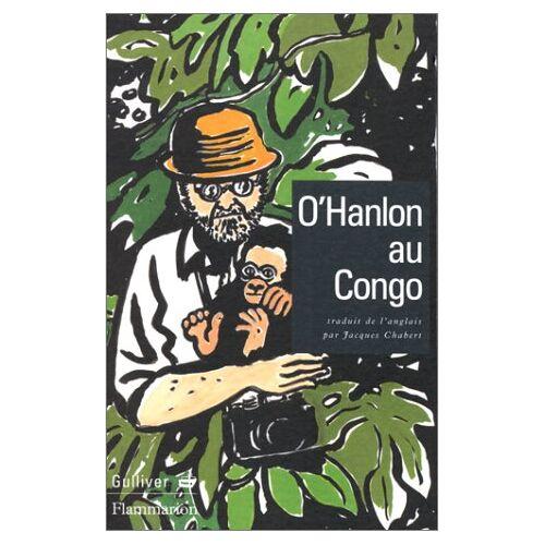 Redmond O'Hanlon - O'Hanlon au Congo (Litterature Fra) - Preis vom 10.05.2021 04:48:42 h