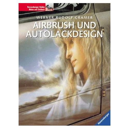 Cramer, Werner R. - Airbrush und Autolackdesign - Preis vom 11.04.2021 04:47:53 h