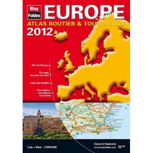 Blay-Foldex - Europe : Atlas routier & touristique 1/900 000 - Preis vom 05.03.2021 05:56:49 h