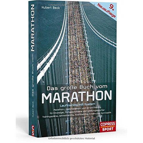 Hubert Beck - Das große Buch vom Marathon: Lauftraining mit System - Preis vom 28.02.2021 06:03:40 h