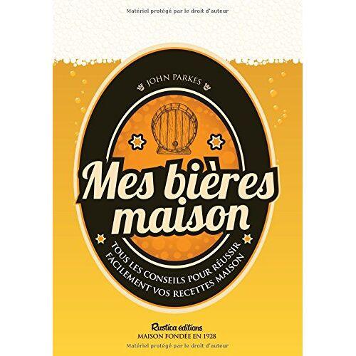 John Parkes - Mes bières maison - Preis vom 05.09.2020 04:49:05 h