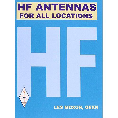 L.A. Moxon - HF Antennas for All Locations - Preis vom 17.01.2021 06:05:38 h