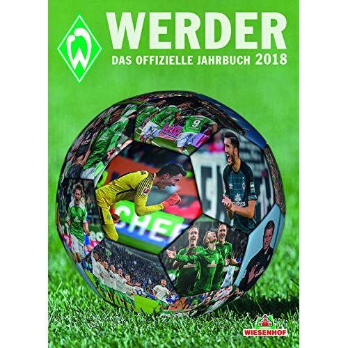 Werder Bremen - Werder: Das offizielle Jahrbuch 2018 - Preis vom 21.10.2020 04:49:09 h