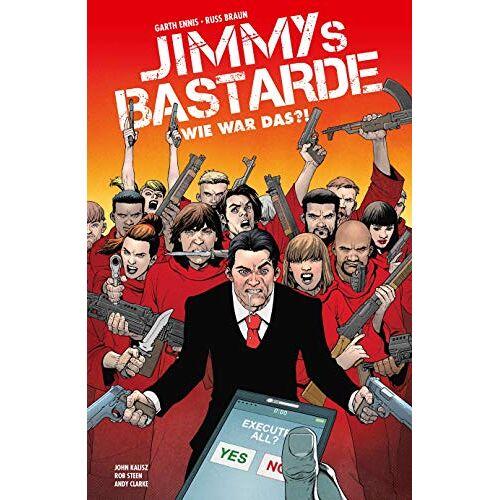Garth Ennis - Jimmys Bastarde: Bd. 2: Wie war das?! - Preis vom 10.04.2021 04:53:14 h