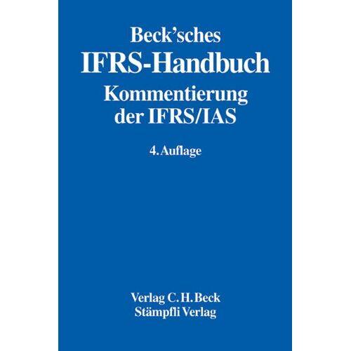 Werner Bohl - Beck'sches IFRS-Handbuch: Kommentierung der IFRS/IAS - Preis vom 11.04.2021 04:47:53 h