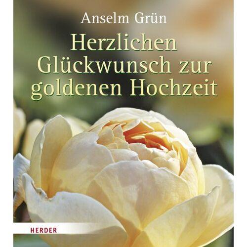 Anselm Grün - Herzlichen Glückwunsch zur Goldenen Hochzeit - Preis vom 09.04.2020 04:56:59 h