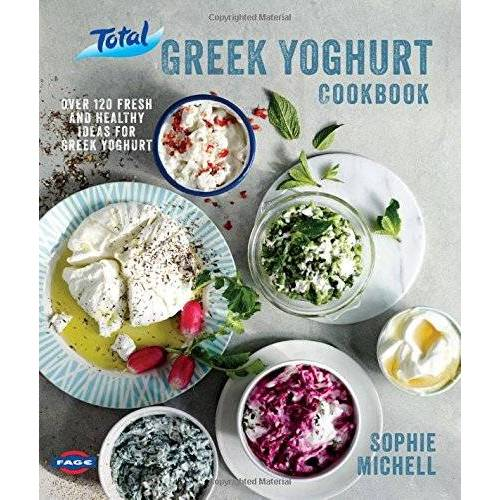 Sophie Michell - Total Greek Yoghurt Cookbook: Over 120 fresh and healthy ideas for Greekyoghurt: Over 120 Fresh and Healthy Ideas for Greek Yoghurt - Preis vom 16.10.2020 04:56:20 h