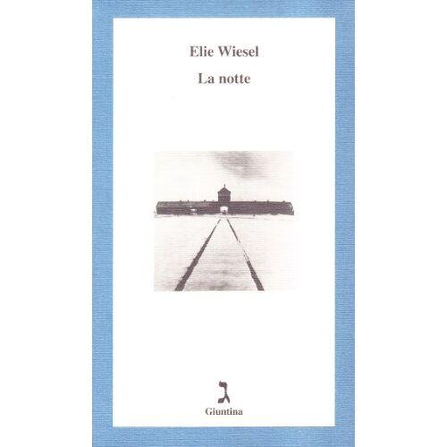 Elie Wiesel - La notte - Preis vom 15.05.2021 04:43:31 h