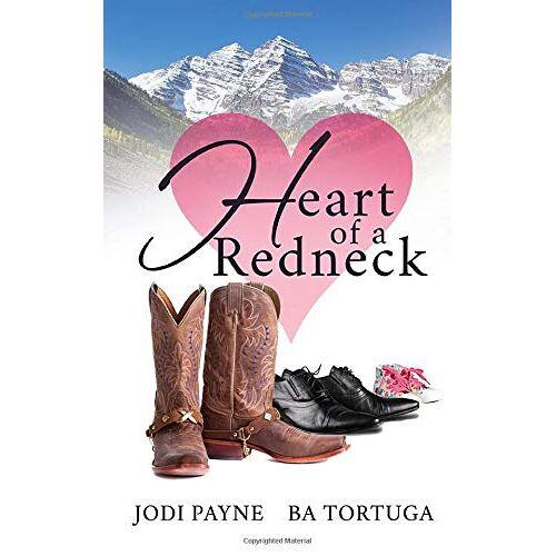 Jodi Payne - Heart of a Redneck - Preis vom 28.02.2021 06:03:40 h