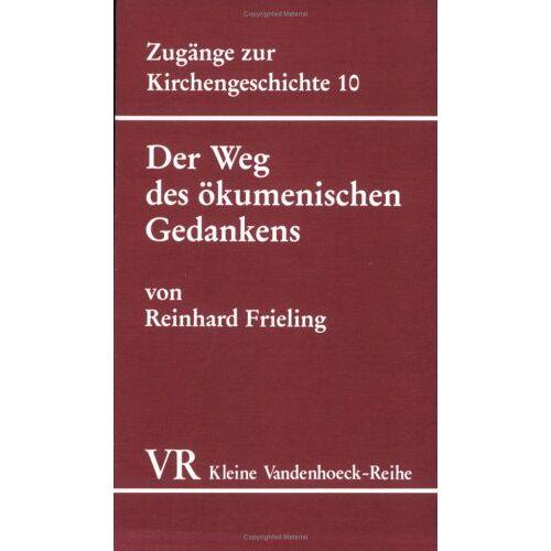 Reinhard Frieling - Der Weg des ökumenischen Gedankens - Preis vom 22.01.2020 06:01:29 h