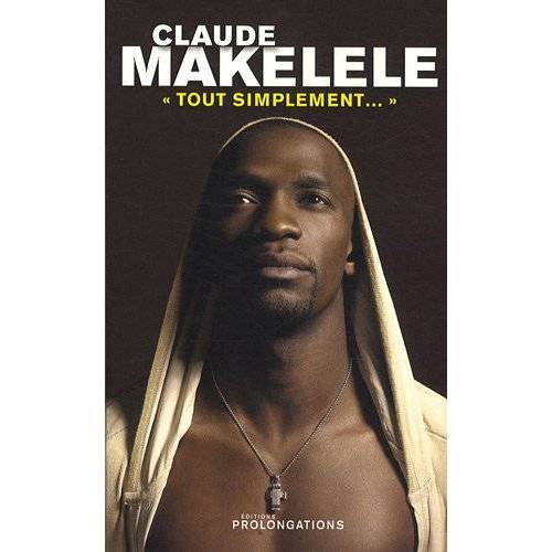 Claude Makelele - Claude Makelele : Tout simplement - Preis vom 10.05.2021 04:48:42 h