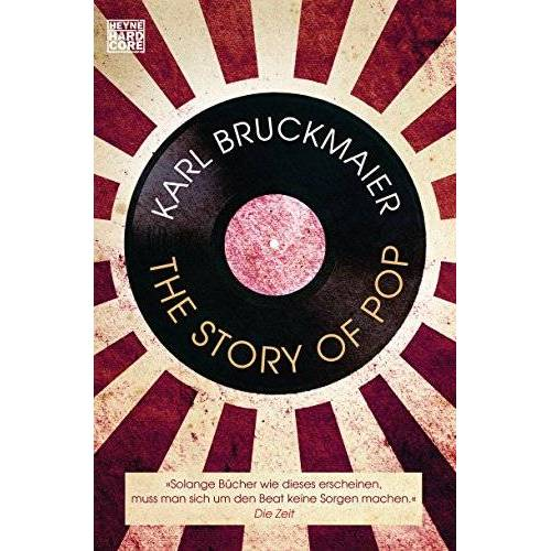 Karl Bruckmaier - The Story of Pop - Preis vom 16.01.2021 06:04:45 h