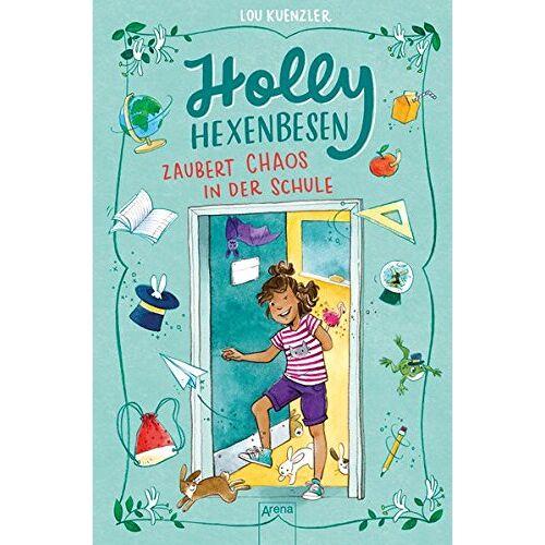 Lou Kuenzler - Holly Hexenbesen (2). Holly Hexenbesen zaubert Chaos in der Schule - Preis vom 08.05.2021 04:52:27 h