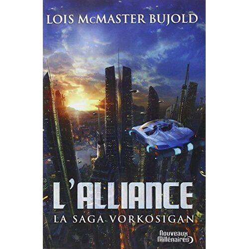 Bujold, Lois McMaster - La saga Vorkosigan : L'alliance - Preis vom 03.09.2020 04:54:11 h