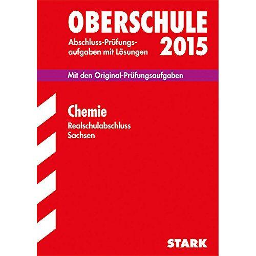Kaden - Abschlussprüfung Oberschule Sachsen - Chemie Realschulabschluss - Preis vom 21.04.2021 04:48:01 h