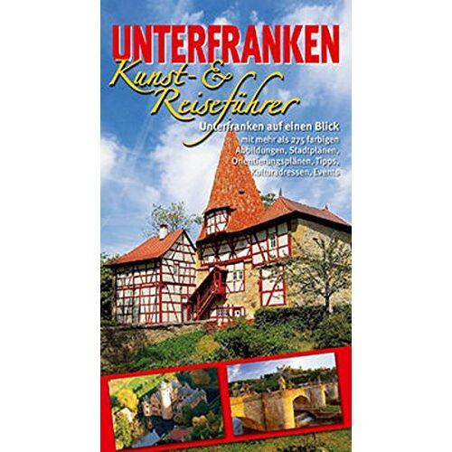 - Unterfranken Kunst- und Reiseführer - Preis vom 28.02.2021 06:03:40 h