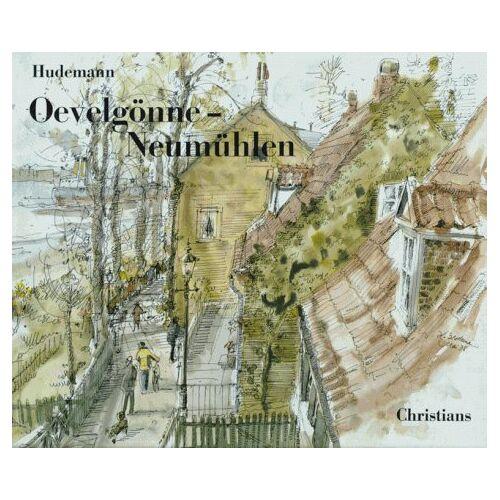 Hildegard Hudemann - Övelgönne - Neumühlen. Ein Bilderbogen - Preis vom 20.10.2020 04:55:35 h