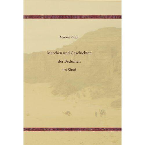 Marion Victor - Märchen und Geschichten der Beduinen im Sinai - Preis vom 11.05.2021 04:49:30 h