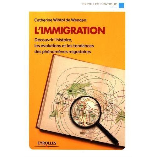 - L'immigration - Preis vom 21.10.2020 04:49:09 h