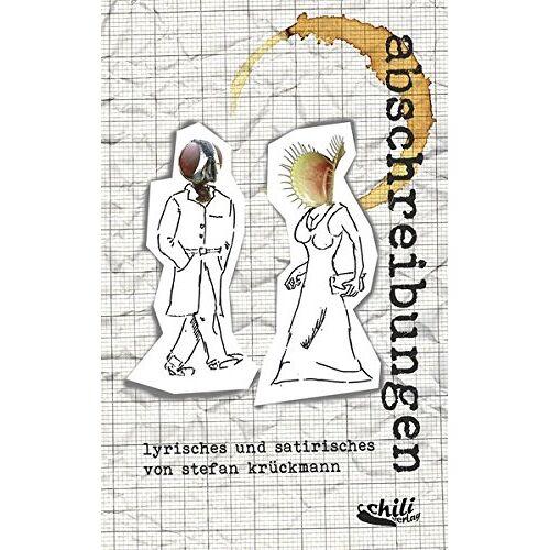 Stefan Krückmann - Abschreibungen: Lyrisches und Satirisches von Stefan Krückmann - Preis vom 20.10.2020 04:55:35 h