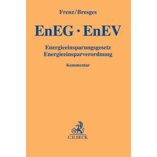 Walter Frenz - EnEG, EnEV: Energieeinsparungsgesetz, Energieeinsparverordnung (Gelbe Erläuterungsbücher) - Preis vom 08.05.2021 04:52:27 h